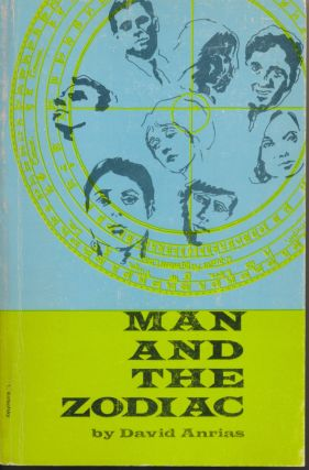 Man and the Zodiac. David ANRIAS, Sibyl Ferguson