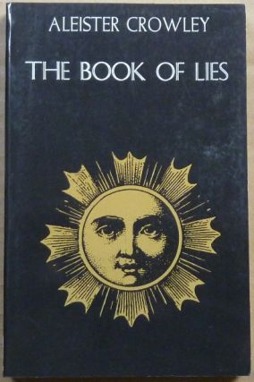 The Book of Lies. Which is Also Falsely Called Breaks, The Wanderings or Falsifications of the...