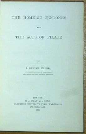 The Homeric Centones and The Acts of Pilate.
