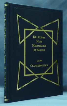 Dr. Rudd's Nine Hierarchies of Angels. Edited, Alan Thorogood, Frederick HOCKLEY, Dr. Rudd John Dee.
