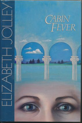 Cabin Fever. Elizabeth JOLLEY, signed