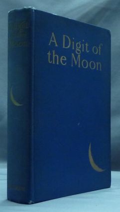 A Digit of the Moon and Other Love Stories from the Hindoo. F. W. BAIN