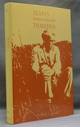 Yeats's Interaction with Tradition. W. B. YEATS, Patrick J. KEANE