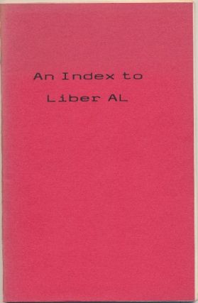 Index to Liber AL. Aleister CROWLEY, related works, Robin D. Matthews