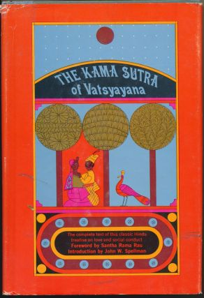 The Kama Sutra of Vatsyayana: The Classic Hindu Treatise on Love and Social Conduct. Sir Richard...