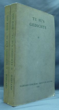Tu Fu's Gedichte ( 2 volumes - Zwei Banden ); Harvard-Yenching Institute Studies viii. Edited...