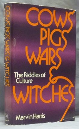Cows, Pigs, Wars, & Witches: The Riddles of Culture. Bizarre, Marvin HARRIS.