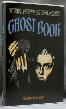 The New Zealand Ghost Book. Robyn JENKIN