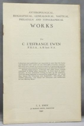 Anthropological, Biographical, Genealogical, Nautical, Philatelic and Topographical Works by C....