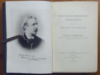 A Thought-Reader's Thoughts, being the Impressions and Confessions of Stuart Cumberland.