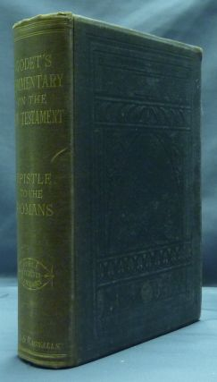 Commentary on St. Paul's Epistle to the Romans. Rev. A. Cubin. Edited, Talbot W. Chambers