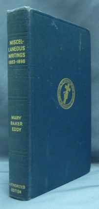 Miscellaneous Writings 1883--1896. Mary Baker EDDY