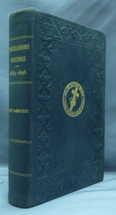 Miscellaneous Writings 1883 - 1896. Mary Baker EDDY
