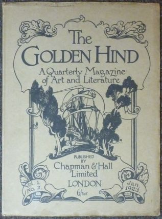 The Golden Hind, A Quarterly magazine of Art & Letter, Vol. 1 No. 2 January 1923. Edit,...