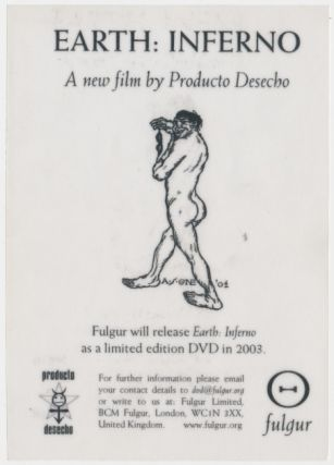 Small flier publicizing the DVD for 'Earth: Inferno - A new film by Producto Desecho'. Austin...