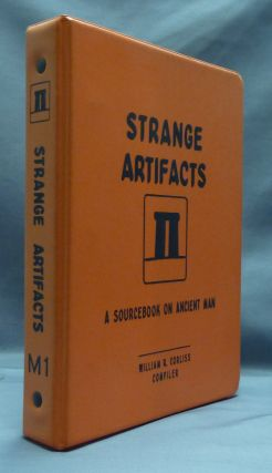 Strange Artifacts: A Sourcebook on Ancient Man - Volume M-1. William R. CORLISS, compiler