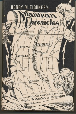 Atlantean Chronicles. Henry M. EICHNER