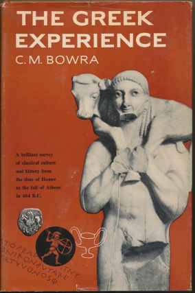 The Greek Experience. C. M. BOWRA