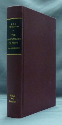 The Archaeology of Crete: an introduction. J. D. S. PENDLEBURY