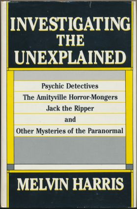 Investigating the Unexplained. Melvin HARRIS
