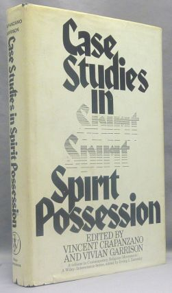 Case Studies in Spirit Possession. Vincent CRAPANZANO, Vivian GARRISON, Raymond Prince