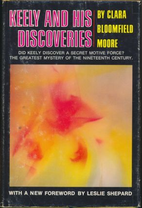 Keely and His Discoveries. With new, Leslie Shepard