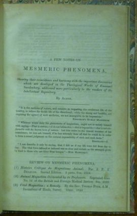 A Few Notes on Mesmeric Phenomena. Shewing their coincidence and harmony with the important discoveries which are developed in the theological works of Emanuel Swedenborg, addressed more particularly to the readers of the Intellectual Repository.