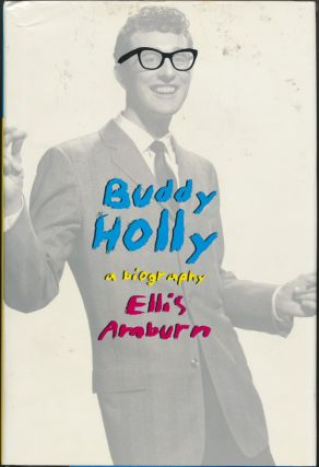 Buddy Holly: a Biography. Ellis AMBURN