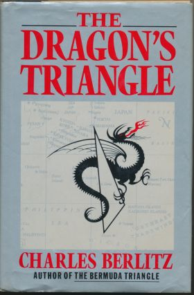 The Dragon's Triangle. Charles BERLITZ