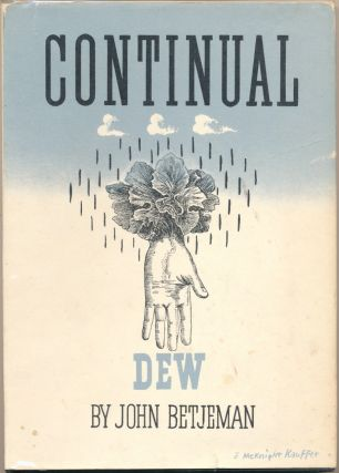 Continual Dew: A Little Book of Bourgeois Verse. John BETJEMAN