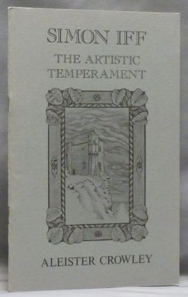 Simon Iff: The Artistic Temperament. Aleister CROWLEY, Edward Kelly