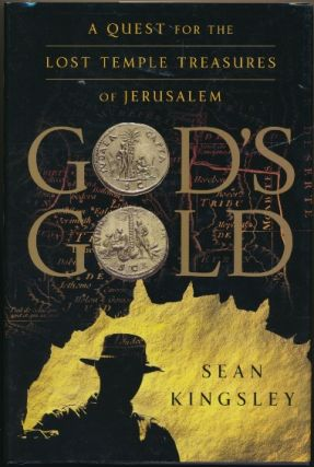 God's Gold: A Quest for the Lost Temple Treasures of Jerusalem. Sean KINGSLEY