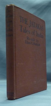 Jataka Tales [ The Jatakas: Tales of India ]. Ellen C. BABBITT, Ellsworth Young