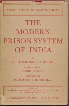 The Modern Prison System of India: A Report to the Department; [ English Studies in Criminal...