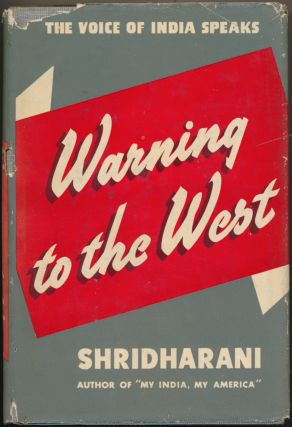 Warning to the West. SHRIDHARANI, Signed