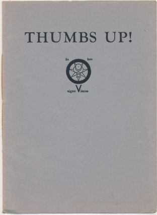 Thumbs Up! Five Poems by Aleister Crowley. Aleister CROWLEY