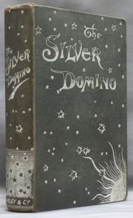 The Silver Domino; or Side Whispers, Social and Literary. Marie CORELLI