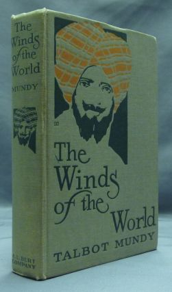 The Winds of the World. Talbot MUNDY, aka William Lancaster Gribbon