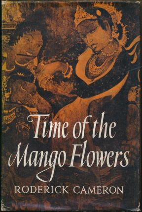 Time of the Mango Flowers. Roderick CAMERON