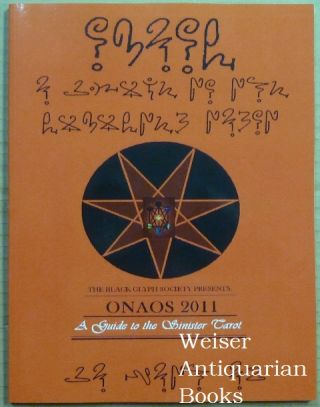 ONAOS 2011. A Guide to the Sinister Tarot. Ryan ANSCHAUUNG, The Black Glyph Society