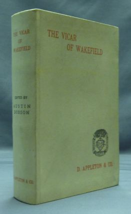 The Vicar of Wakefield. and, a Preface, Austin Dobson