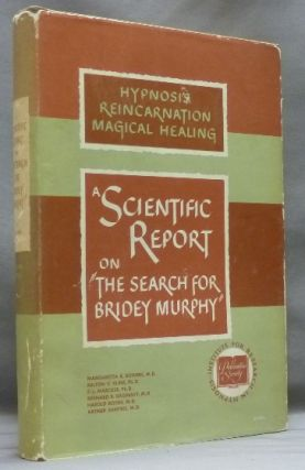 "A Scientific Report on ""The Search for Bridey Murphy"" Milton V. KLINE, Harold Rosen"