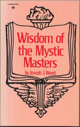Wisdom of the Mystic Masters. Joseph J. WEED