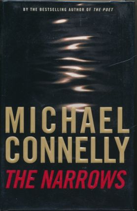 The Narrows. Michael CONNELLY, signed
