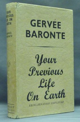Your Previous Life on Earth ( Reincarnation Simplified ). Gervée BARONTE.