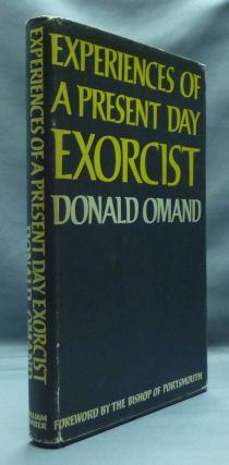 Experiences of a Present Day Exorcist. Donald OMAND, the Bishop of Portsmouth