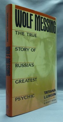 Wolf Messing: The True Story of Russia's Greatest Psychic. Cynthia Rosenberger, John Glad....