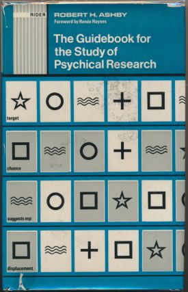 The Guidebook for the Study of Psychical Research. Robert H. ASHBY.
