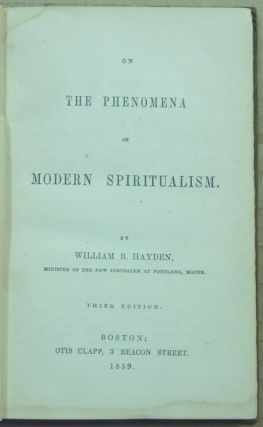 On the Phenomena of Modern Spiritualism.