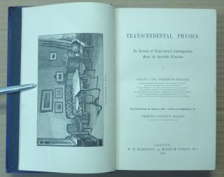 Transcendental Physics: An Account of Experimental Investigations from the Scientific Treatises.